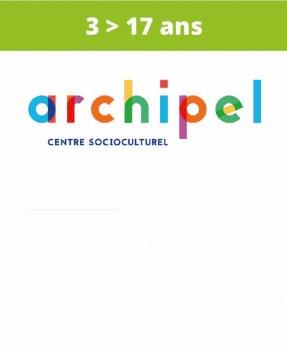 Centre socio-culturel<br>Archipel<br>(3 > 17 ans)